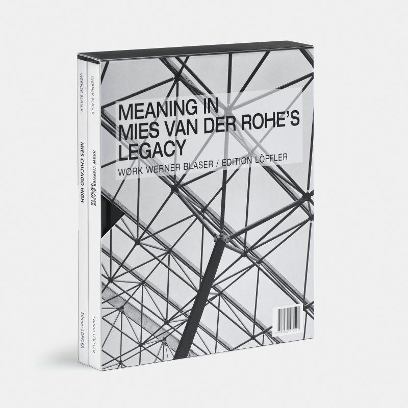 Werner Blaser-Meaning in Mies van der Rohes Legacy
